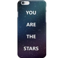 you are the stars iPhone Case/Skin