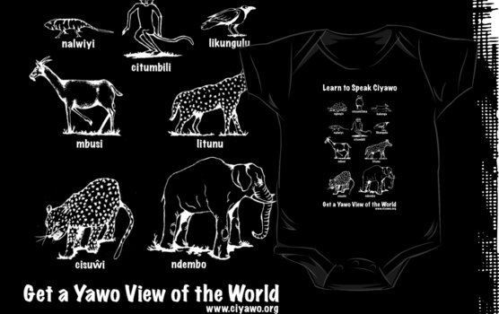 Learn to Speak Ciyawo: Get a Yawo View of the World (for dark shirts) by Tim Cowley