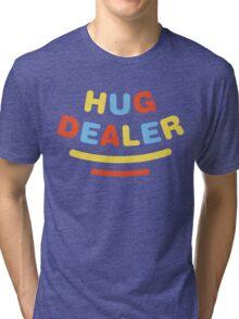 Hug Dealer Tri-blend T-Shirt