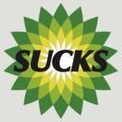 BP SUCKS by Tim Mannle