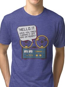 IT Crowd Inspired - Hello IT - Turn it Off and On Again - Tech Support Parody Tri-blend T-Shirt