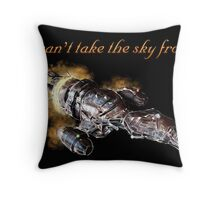 Serenity - You Can't Take The Sky From Me Throw Pillow