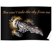 Serenity - You Can't Take The Sky From Me Poster