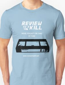 Review to a Kill Unisex T-Shirt