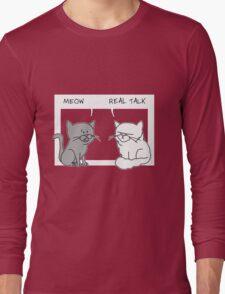 Real Talk Long Sleeve T-Shirt