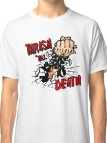 Thrash till Death Classic T-Shirt