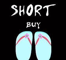 Life is short buy flip flops by creativecm