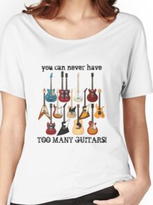 Too Many Guitars! Women's Relaxed Fit T-Shirt