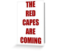 Batman vs Superman The red capes are coming Greeting Card