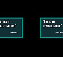 Art is an investigation by IdeasForArtists