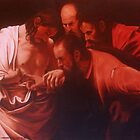 AFTER Caravaggio - the Doubting Thomas  by Cary McAulay