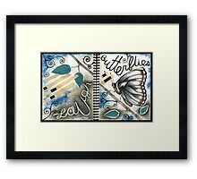 we will all laugh at gilded butterflies Framed Print