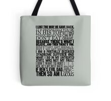 In The Flesh quotes Tote Bag