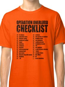 Operation Overlord Checklist Classic T-Shirt