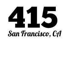 Area Code 415 San Francisco CA Photographic Print