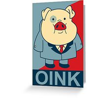 "Waddles Oink- ""Hope"" Poster Parody Greeting Card"
