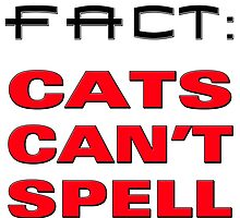 cats cant spell by amrdesigns