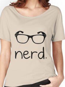 Nerd. Women's Relaxed Fit T-Shirt