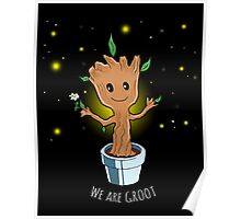 We are Groot - baby Groot Poster