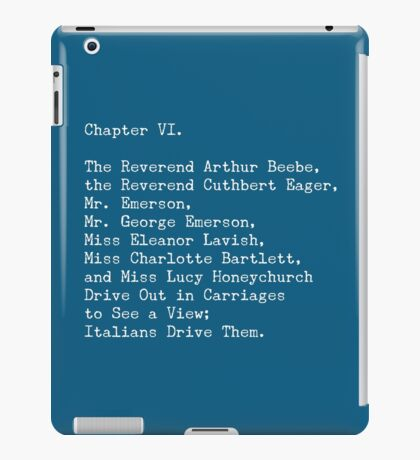 A Room with a View, Chapter VI iPad Case/Skin