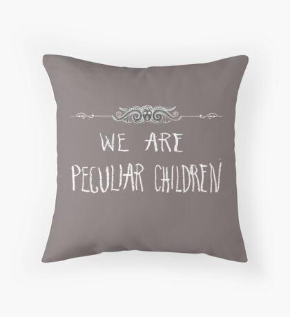 Peculiar Children  Throw Pillow