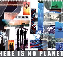 There Is No Planet B by Colin Robson