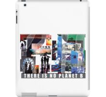 There Is No Planet B iPad Case/Skin