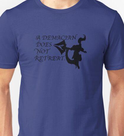 A Demacian Does Not Retreat Unisex T-Shirt