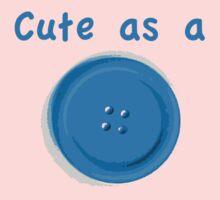 Cute as a Button One Piece - Short Sleeve
