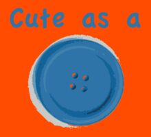 Cute as a Button Kids Tee