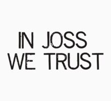 In Joss We Trust Kids Clothes
