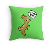 Stay Cute Deer Throw Pillow