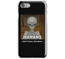 I don't know -black- iPhone Case/Skin