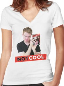 Not Cool - Shane Dawson promo Women's Fitted V-Neck T-Shirt