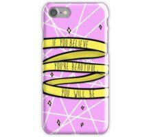 believe you're beautiful iPhone Case/Skin