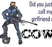 Did You Just Call My Girlfriend a Cow? by JezaXC