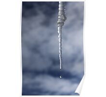 Icicle And Water Drop Poster