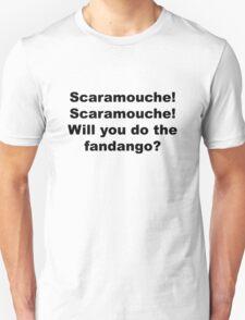 Will you do the fandango? Unisex T-Shirt