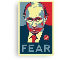 Russian President Vladimir Putin - Fear Canvas Print