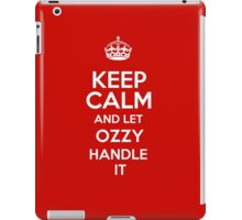 Keep calm and let Ozzy handle it! iPad Case/Skin