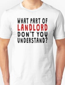 What Part Of Landlord T-Shirt