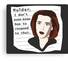 Mulder... Canvas Print