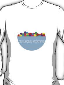saturday morning T-Shirt