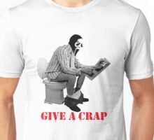 GIVE A CRAP 2 Unisex T-Shirt