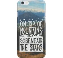 On Top Of Mountains iPhone Case/Skin