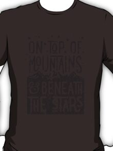 On Top Of Mountains T-Shirt
