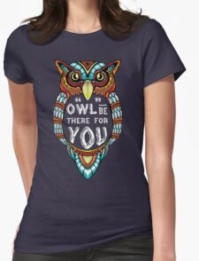 Owl be There for You Womens Fitted T-Shirt