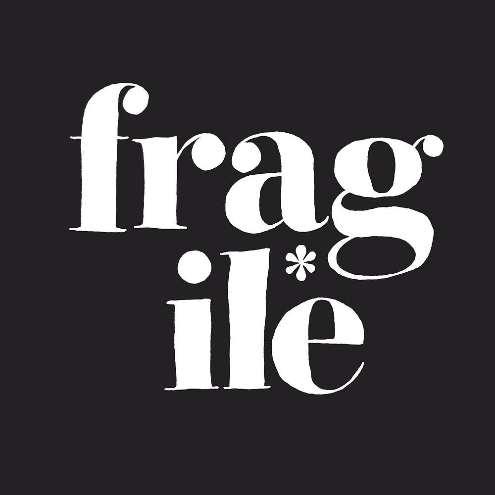 fragile* by Steve Leadbeater