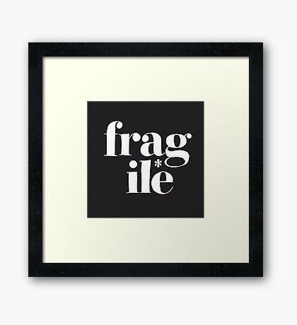 fragile* Framed Print
