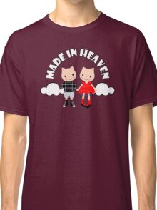 Made in Heaven (Rose) Classic T-Shirt